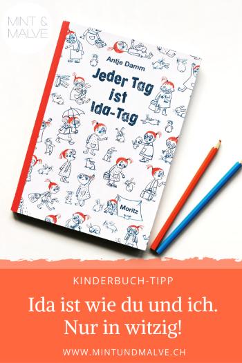 Buchtipp MINT & MALVE: Jeder Tag ist Ida-Tag, Antje Damm, Moritz Verlag 2019