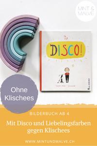 Buchtipp MINT & MALVE: DISCO! - Frauke Angel und Julia Dürr (Jungbrunnen, 2019)