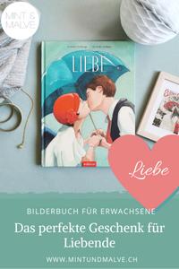 Buchtipp MINT & MALVE: Liebe, Hélène Delforge, Quentin Gréban, arsEdition, 2020