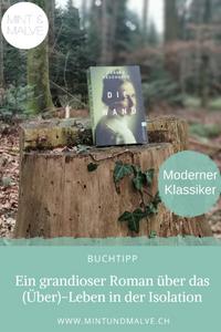 Buchtipp MINT & MALVE: Die Wand, Marlen Haushofer, Ullstein, 2018