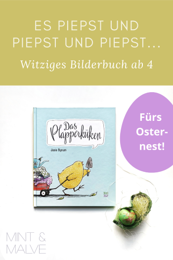 Buchtipp mint & malve: Das Plapperküken - Janie Bynum (NordSüd 2021)