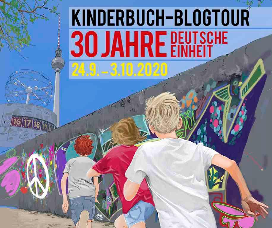 Kinderbuch-Blogtour: 30 Jahre Deutsche Einheit