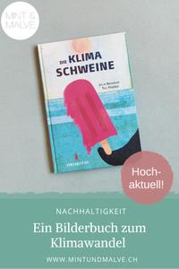 Buchtipp MINT & MALVE: Die Klimaschweine, Julia Neuhaus, Till Penzek, kunstanstifter, 2020