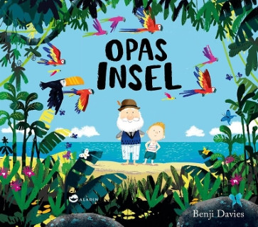 Cover Opas Insel - Benji Davies, Aladin