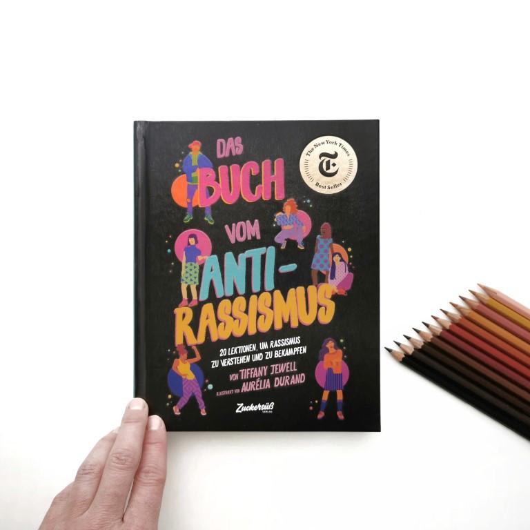 Das Buch vom Antirassismus - Tiffany Jewell, Aurélia Durand (Zuckersüss Verlag 2020)