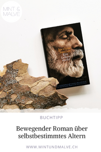 Buchtipp MINT & MALVE: Ein Leben mehr, Jocelyne Saucier, Insel Verlag, 2015