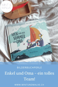 Buchtipp MINT & MALVE: Nick und der Sommer mit Oma, Benji Davies, Aladin Verlag, 2019