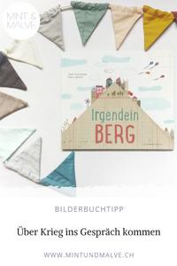 Buchtipp MINT & MALVE: Irgendein Berg, Fran Pintadera und Txell Darné, Peter Hammer Verlag, 2018, ab 4 Jahren