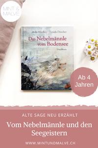 Buchtipp MINT & MALVE: Das Nebelmännle vom Bodensee, Anke Klassen, Daniela Drescher, Urachhaus, 2019