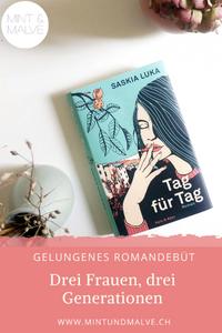 Buchtipp MINT & MALVE: Tag für Tag, Saskia Luka, Kein & Aber, 2019