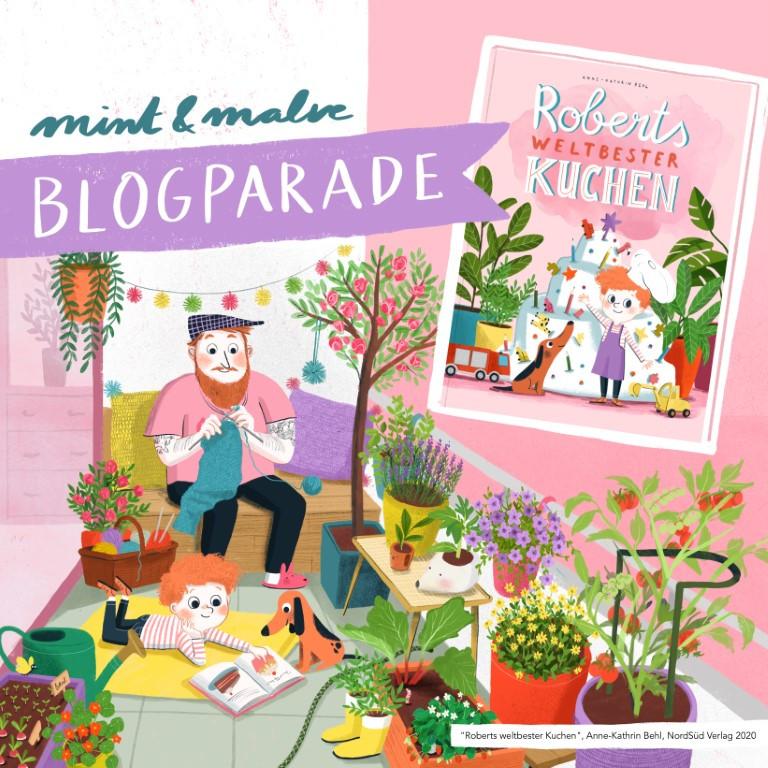 Blogparade mint & malve: Roberts weltbester Kuchen - Anne-Kathrin Behl, NordSüd Verlag 2020