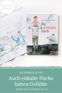 Buchtipp MINT & MALVE: Ein eiskalter Fisch - Frauke Angel und Elisabeth Kihssl, Tyrolia 2020
