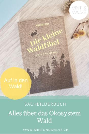 Buchtipp MINT & MALVE: Die kleine Waldfibel - Linda Wolfsgruber (kunstanstifter, 2020)