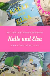 Buchtipp von MINT & MALVE: Kalle und Elsa. Ein Sommerabenteuer, Jenny Westin Verona, Jesús Verona