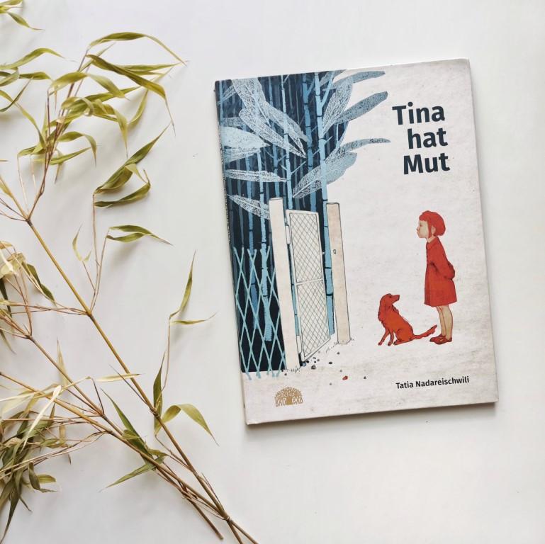 MINT & MALVE Buchtipps: Tina hat Mut - Tatia Nadareischwili (Baobab Books, 2020)