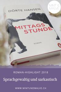 Buchtipp MINT & MALVE: Mittagsstunde von Dörte Hansen (Penguin, 2018), ein Dorfroman mit Witz und Sprachgewalt