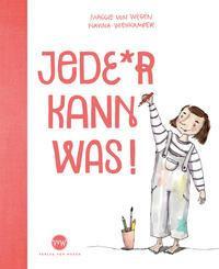 Jede*r kann was! - Maggie von Wegen, Navina Wienkämpfer, Verlag von Wegen, 2020
