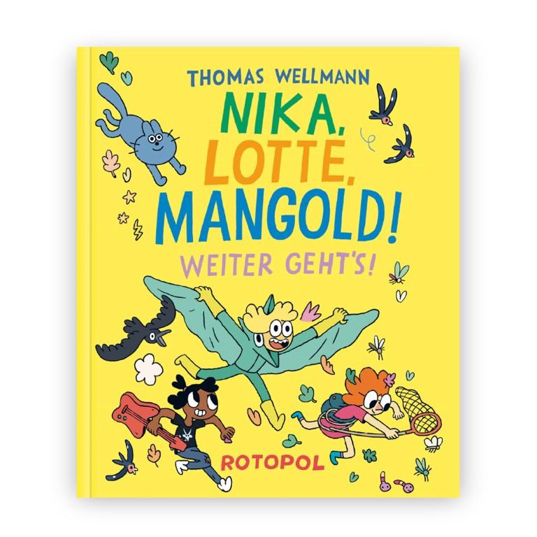 Nika, Lotte, Mangold! Weiter geht's! - Thomas Wellmann (Copyright: Rotopol Verlag)