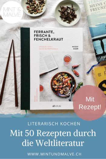 Buchtipp MINT & MALVE: Ferrante, Frisch & Fenchelkraut, Nicole Giger, AT Verlag (2019)