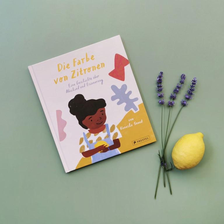 Die Farbe von Zitronen. Eine Geschichte über Abschied und Erinnerung - Kenesha Sneed (Prestel junior 2021)