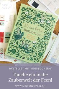 Buchtipp MINT & MALVE: Meine Feen-Bibliothek. Daniela Jaglenka Terrazzini, Laurence King, 2019