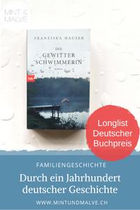 Buchtipp MINT & MALVE: Die Gewitterschwimmerin - Franziska Hauser (btb, 2019)