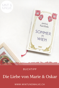 Buchtipp MINT & MALVE: Sommer in Wien, Petra Hartlieb, Dumont, 2019
