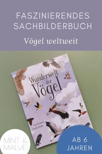 mint & malve Buchtipp: Wunderwelt der Vögel - Lara Paulussen, Catrin Hensler (arsEdition 2021)