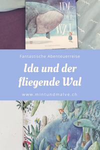 Buchtipp MINT & MALVE: Ida und der fliegende Wal, Rebecca Gugger und Simon Röthlisberger, NordSüd Verlag, 2018