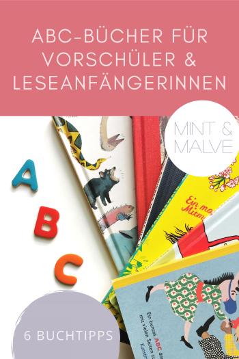 mint & malve Buchtipps: ABC-Bücher für Vorschüler und Leseanfängerinnen