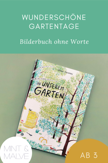 mint & malve Buchtipp: In unserem Garten - Irene Penazzi (Beltz & Gelberg 2021)