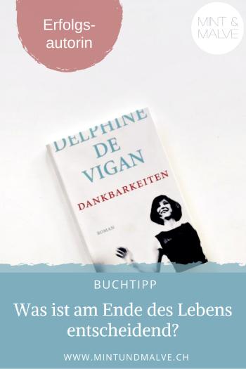 Buchtipp MINT & MALVE: Dankbarkeiten - Delphine de Vigan, Dumont (2020)