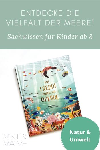 mint & malve Buchtipp: Mit Freddi durch die Ozeane - Catherine Carr, Brendan Kearney (Laurence King 2021)
