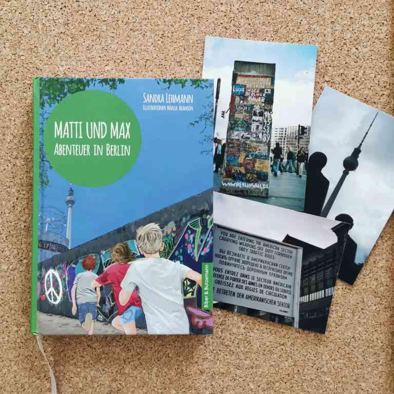 MINT & MALVE Buchtipp: Matti und Max - Abenteuer in Berlin - Sandra Lehmann und Manja Adamson (Biber & Butzemann 2020)