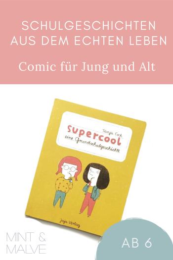 mint & malve Buchtipp: supercool - eine Grundschulgeschichte - Tanja Esch (jaja Verlag 2015)