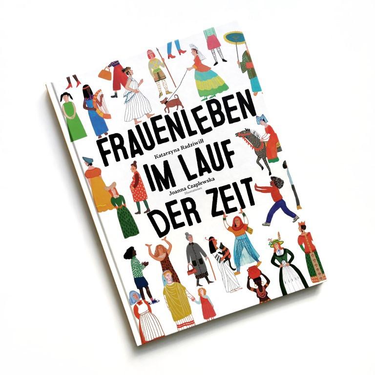 Frauenleben im Lauf der Zeit - Katarzyna Radziwill, Joanna Czaplewska (Helvetiq 2021)