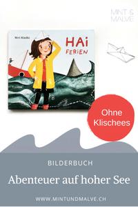 MINT & MALVE Buchtipp: Haiferien - Nini Alaska (Tulipan Verlag, 2020)