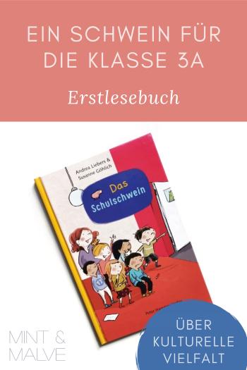 mint & malve Buchtipp: Das Schulschwein - Andrea Liebers, Susanne Göhlich (Peter Hammer Verlag 2019)