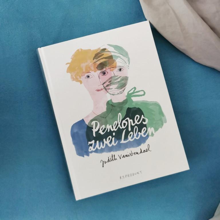 Penelopes zwei Leben - Judith Vanistendael (Reprodukt 2021)