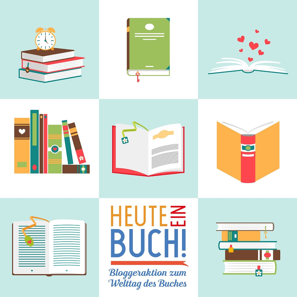 Heute ein Buch - Bloggeraktion zum Welttag des Buches