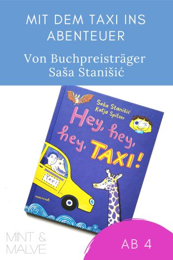 mint & malve Buchtipp: Hey, hey, hey, Taxi! -  Saša Stanišić und Katja Spitzer (mairisch Verlag 2021)
