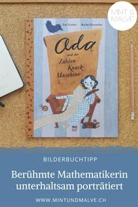Buchtipp MINT & MALVE: Ada und die Zahlen-Knack-Maschine, Zoë Tucker, Rachel Katstaller, NordSüd Verlag, 2019