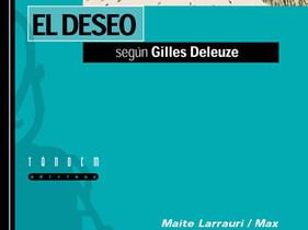 El deseo según Gilles Delleuze