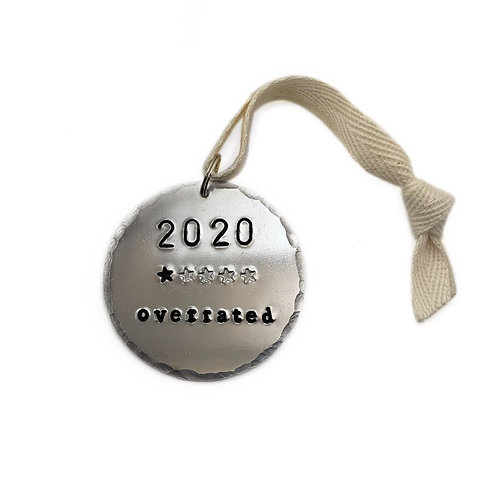 "2020 Christmas Ornament ""Overrated"""