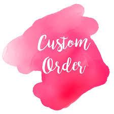 Custom Order for Jackie