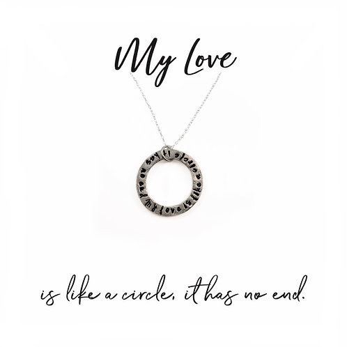My Love Is Like A Circle Necklace