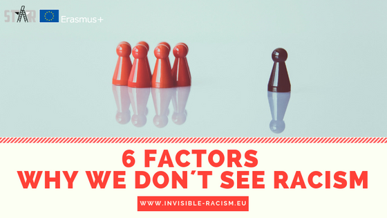 6 factors why we don´t see racism