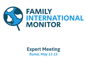 From 12 countries around the world to Rome for the first Expert Meeting of the Family International