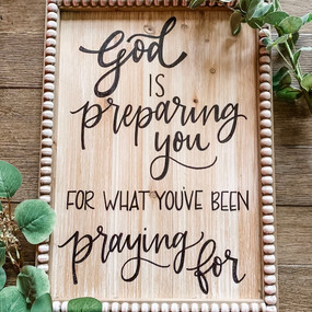 Hand Lettered God is Preparing You Wood