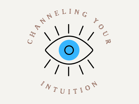 Channeling Your Intuition